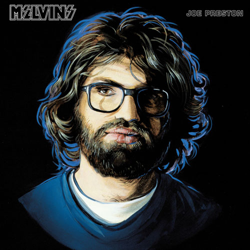 Melvins: Joe Preston MLP